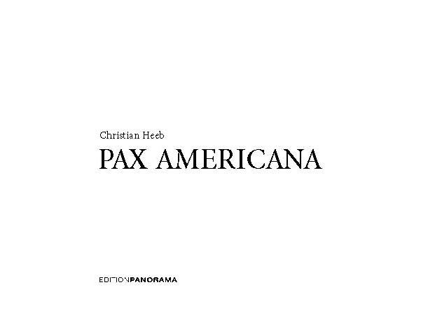 https://christianheeb.com/wp-content/uploads/2018/12/Pax-Americana-Buchblock-SW_Page_04_2-1.jpg